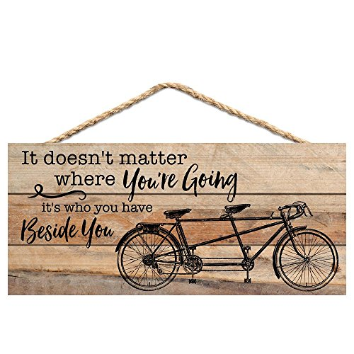 Who You Have Beside You Tandom Bike 5 x 10 Wood Plank Design Hanging Sign