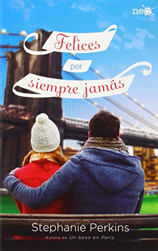 Felices por siempre jamás (Spanish Edition)