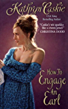 How to Engage an Earl (Royle Sisters Book 2)