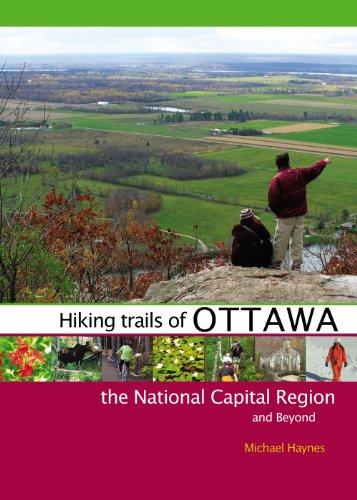 [B.o.o.k] Hiking Trails of Ottawa, the National Capital Region, and Beyond<br />DOC
