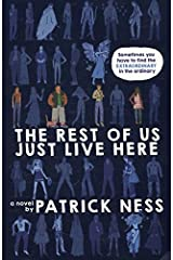 The Rest of Us Just Live Here Paperback