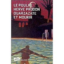 Ouarzazate et mourir (Le Poulpe t. 20) (French Edition)