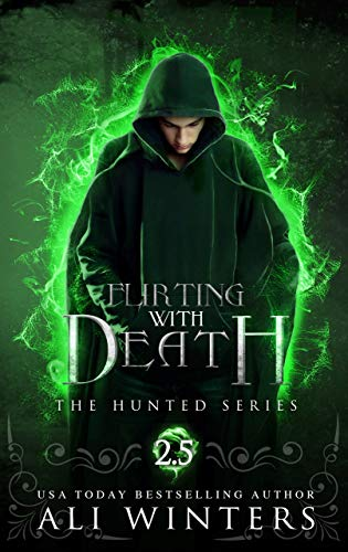 Flirting With Death: The Hunted Series: A short story by [Winters, Ali]
