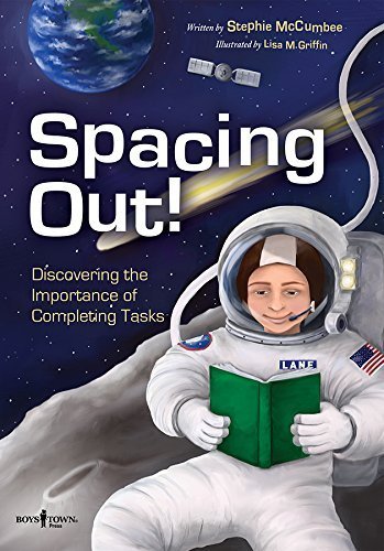 Spacing Out!: Discovering the Importance of Completing Tasks by Stephie McCumbee (2015-03-01)