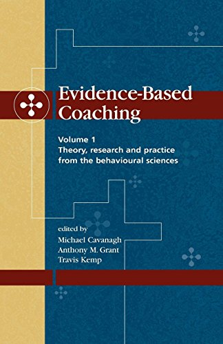 Shop online Evidence-Based Coaching Volume : Theory, Research and Practice from the Behavioural Sciences