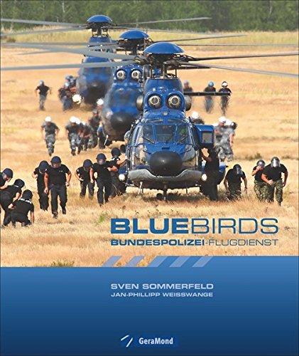 Bluebirds: Bundespolizei-Flugdienst