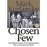 A Chosen Few | Mark Kurlansky