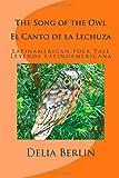 The Song of the Owl - el Canto de la Lechuza, Delia Berlin, 149973655X