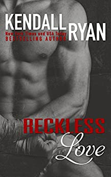 Reckless Love by [Ryan, Kendall]