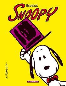 Snoopy, tome 1 : Reviens Snoopy par Monroe Schulz