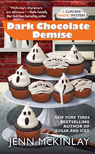 Dark Chocolate Demise (Cupcake Bakery Mystery Book