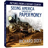 img - for Pictures From a Distant Country: Seeing America Through Old Paper Money book / textbook / text book