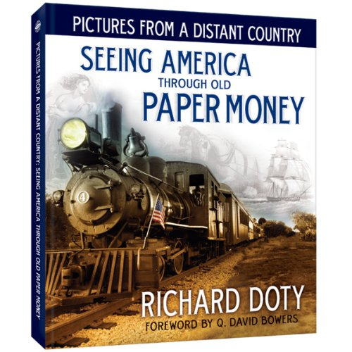 Pictures From a Distant Country: Seeing America Through Old Paper Money