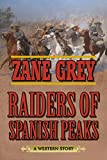 raiders of spanish peaks a western story