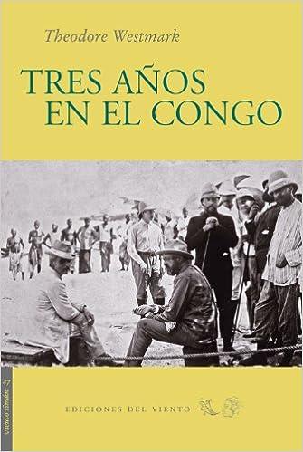 Tres AOs En El Congo (Viento Simún)