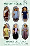 Signature Series HERITAGE COLLECTION: Crochet Patterns for 18 inch All American Girl Dolls B&W, Jeannine M. Holper, 0557024447