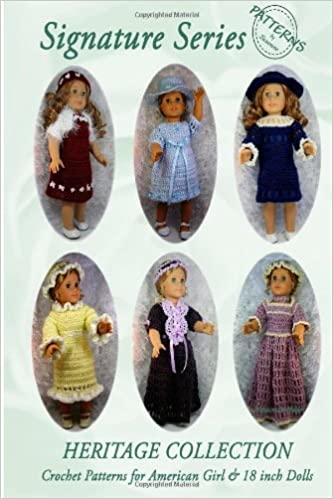 Signature Series Heritage Collection Crochet Patterns For 18 Inch