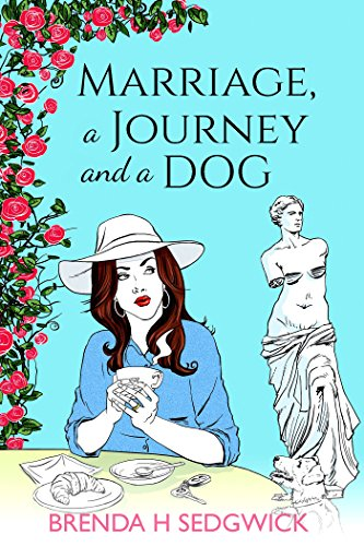 Marriage, A Journey and A Dog by [Sedgwick, Brenda H]