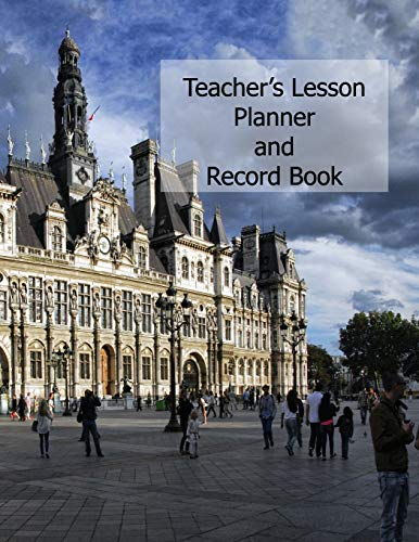 Teachers Lesson Planner and Record Book: French Teachers Undated 52 week academic diary and organizer for educators WJ Journals