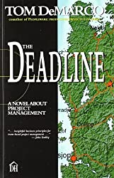 The Deadline: A Novel About Project Management by Tom DeMarco (1997) Paperback