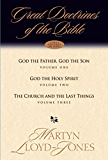 Great Doctrines of the Bible (Three Volumes in One): God the Father, God the Son; God the Holy Spirit; The Church and the Last Things