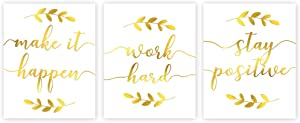 LHIUEM Stay Positive,Work Hard Motivational Quotes Poster Gold Foil Art Print,leaf Picture Inspirational Word Cardstock Painting For Office Living Room Wall Home Decor (8 X 10 inch, set of 3,UNframed)