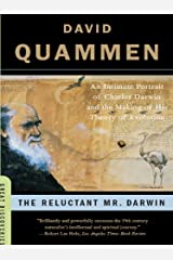 The Reluctant Mr. Darwin: An Intimate Portrait of Charles Darwin and the Making of His Theory of Evolution (Great Discoveries) Kindle Edition
