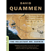 The Reluctant Mr. Darwin: An Intimate Portrait of Charles Darwin and the Making of His Theory of Evolution (Great Discoveries) (English Edition)