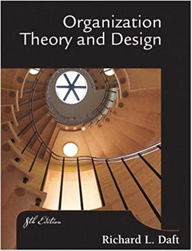 Organization Theory And Design Daft Richard L 9780324156911 Amazon Com Books