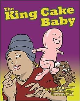 The King Cake Baby por Keila Dawson