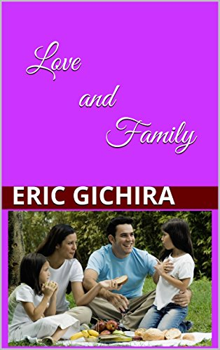 Love and Family: And Other Lyrics (Country All The Way Book 3)