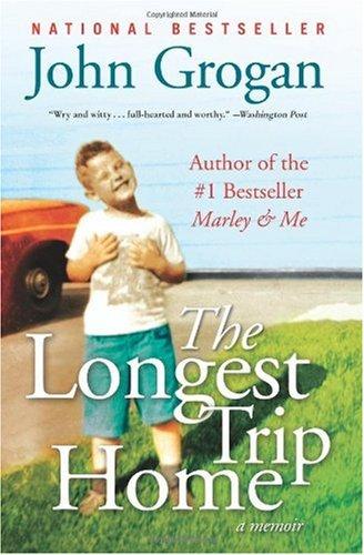 The Longest Trip Home: A Memoir PDF