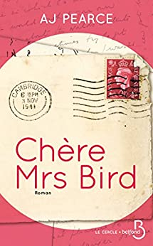 Chère Mrs Bird (Le cercle) (French Edition) by [PEARCE, AJ]