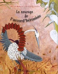 """Afficher """"Le courage de l'accord'héroniste"""""""