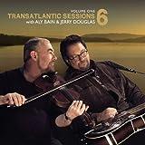 Transatlantic Sessions - Series 6 Vol.1