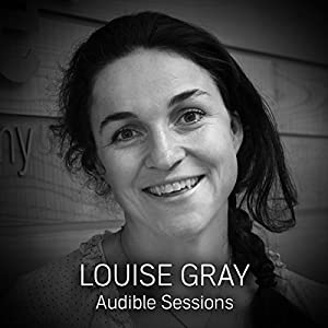 FREE: Audible Sessions with Louise Gray Speech