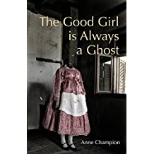 The Good Girl is Always a Ghost