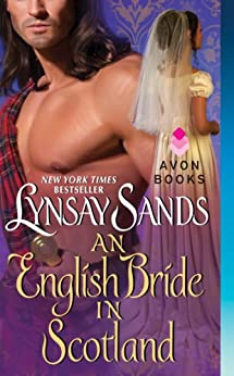 An English Bride in Scotland (Highlander Book 1) by [Sands, Lynsay]