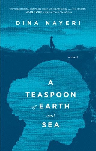 A Teaspoon of Earth and Sea: A Novel (Classic Teaspoons)