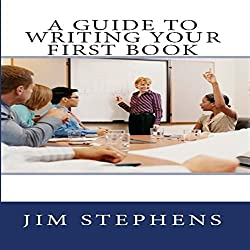 A Guide to Writing Your First Book