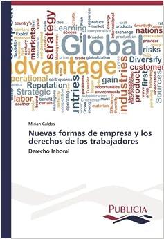 Book Nuevas formas de empresa y los derechos de los trabajadores: Derecho laboral