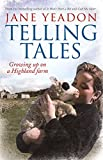 Telling Tales: Growing Up on a Highland Farm