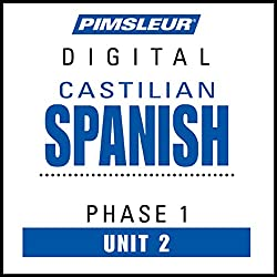 Castilian Spanish Phase 1, Unit 02
