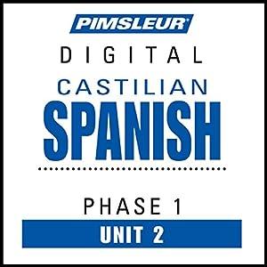 Castilian Spanish Phase 1, Unit 02 Audiobook