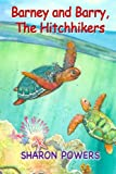 img - for Barney and Barry, The Hitchhikers (MySeaBuddies) (Volume 1) book / textbook / text book
