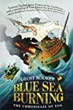 Blue Sea Burning, Geoff Rodkey, 039925787X