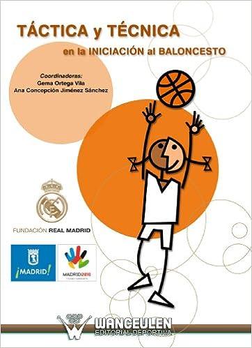 Tactica Y Tecnica En La Iniciacion Al Baloncesto: Amazon.es: Gema ...