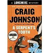 By Johnson, Craig [ A Serpent's Tooth: A Walt Longmire Mystery - Street Smart ] [ A SERPENT'S TOOTH: A WALT LONGMIRE MYSTERY - STREET SMART ] Apr - 2014 { Paperback }