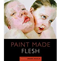 Paint Made Flesh (Frist Center for the Visual Arts Title)