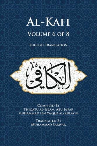 Download Al-Kafi, Volume 6 of 8: English Translation pdf